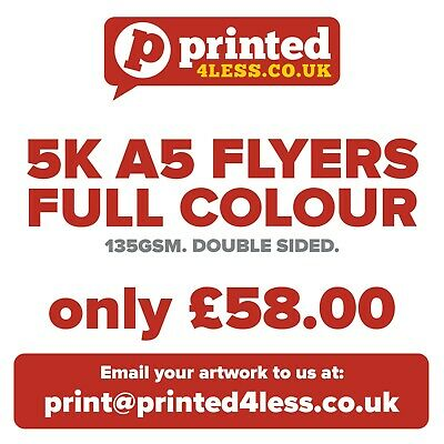 £58 • Buy 5000 A5 Flyers Double Sided Printed Full Colour 135gsm 130 A5 A6 Leaflets Flier