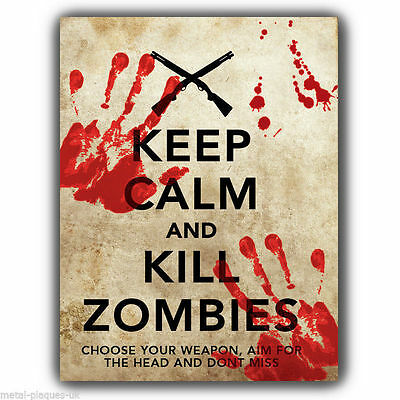£4.95 • Buy SIGN METAL WALL PLAQUE KEEP CALM AND KILL ZOMBIES Walking Dead - Poster Print