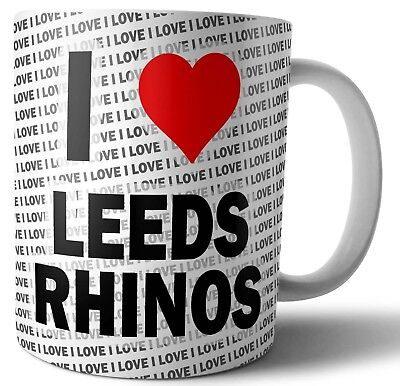 I Love Leeds Rhinos Tea - Coffee - Mug - Cup - Birthday - Christmas - Gift • 12.95£