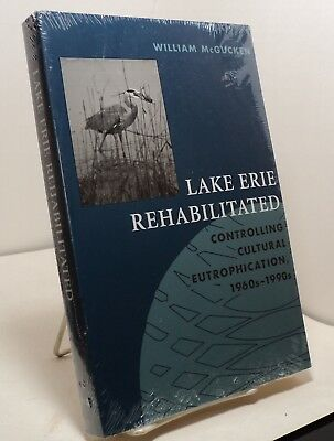 Lake Erie Rehabilitated - Controlling Cultural Eutrophication, 1960s-1990s  • 19.99$