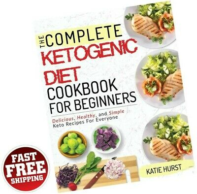 $10.75 • Buy Complete Keto Diet Cookbook For Beginners Recipes Ketogenic Low Carb Weight Loss