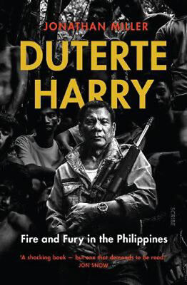 AU21.83 • Buy Duterte Harry: Fire And Fury In The Philippines | Jonathan Miller