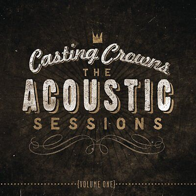 $8.99 • Buy Casting Crowns Acoustic Sessions CD