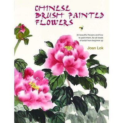 £28 • Buy Chinese Brush Painted Flowers: 35 Beautiful Flowers And How To Paint Them, For