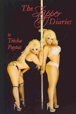 $ CDN18.12 • Buy Stripper Diaries, Paperback By Paytas, Trisha, Brand New, Free Shipping In Th...