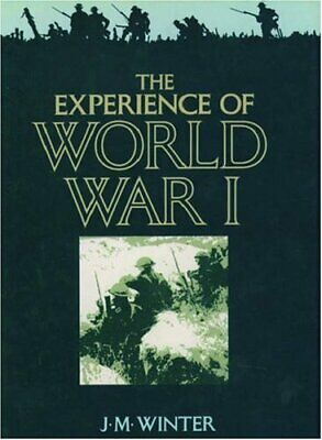 $4.49 • Buy The Experience Of World War I Hardcover J. M. Winter
