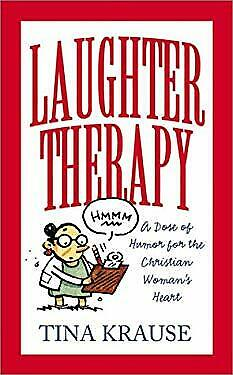 $ CDN5.81 • Buy Laughter Therapy : A Dose Of Humor For The Christian Woman's Heart Tina Krause