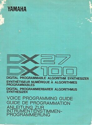 AU25.95 • Buy YAMAHA DX27/100, Digital Programmable Synth. Voice Program Guide, Fair Condition