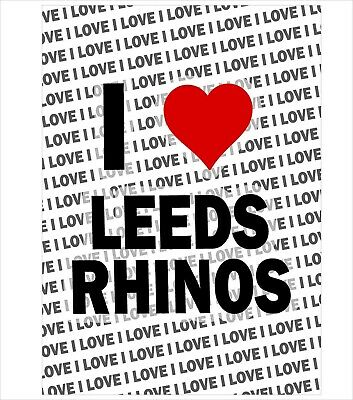I Leeds Rhinos - A3 Poster - Gift Birthday Christmas Stocking Filler • 3.49£