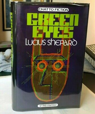 £32.21 • Buy Green Eyes By Lucius Shepard Signed First Edition TRUE 1st Printing Hardcover
