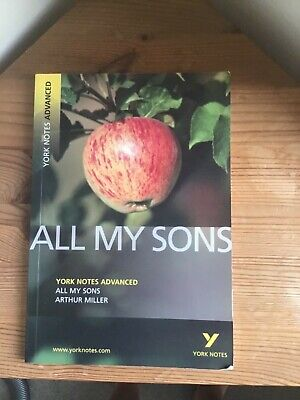 All My Sons: York Notes Advanced By Arthur Miller (Paperback, 2007) • 3.99£