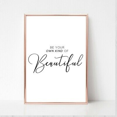 Be Own Kind Beautiful Print A4  Picture UNFRAMED Typography Wall Art  • 3.99£