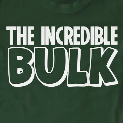 The Incredible Bulk T-Shirt | Funny, Gift, Slogan, Workout • 7.99£