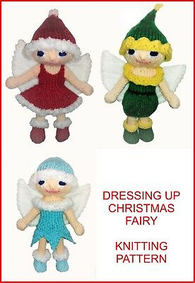 £2.99 • Buy KNITTING PATTERN 312: Christmas Fairy Toy With 3 Outfits: Santa, Ice Fairy, Elf