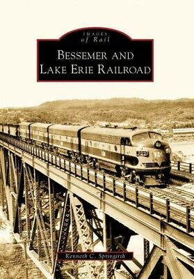 Bessemer And Lake Erie Railroad, Paperback By Springirth, Kenneth C., Brand N... • 20.08$