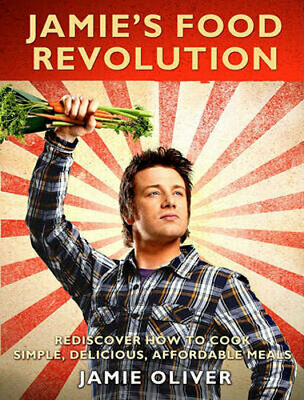 AU44.95 • Buy NEW Jamie's Food Revolution By Jamie Oliver Paperback Free Shipping