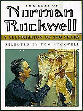 $ CDN7.68 • Buy Best Of Norman Rockwell : A Celebration Of 100 Years Hardcover Tom Rockwell
