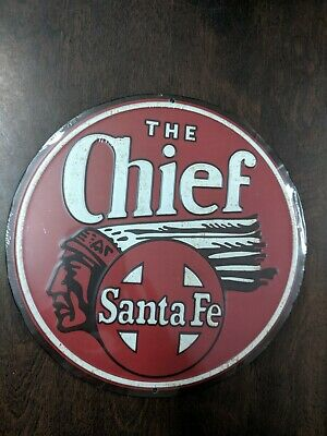 Santa Fe Chief Railroad Round Shaped New Metal 3-D Embossed Advertising Sign  • 7.75$