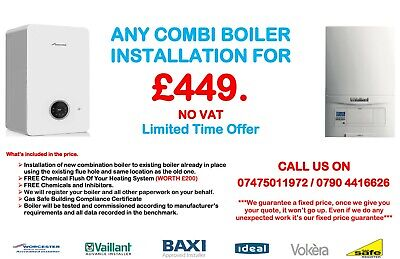 Any Combi Boiler Installation For £449. • 449£