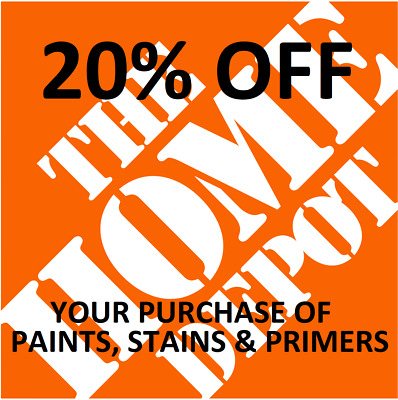 $1.49 • Buy One 1x Home Depot 20% OFF PAINTS, STAINS AND PRIMERS