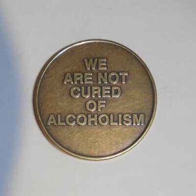 $3.80 • Buy Aa Alcoholics Anonymous Bronze WE ARE NOT CURED Recovery Sobriety Coin Token
