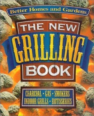 $24.99 • Buy The New Grilling Book : Charcoal, Gas, Smokers, Indoor Grills, Rotisseries (2000