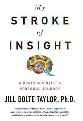 $3.48 • Buy My Stroke Of Insight: A Brain Scientist's Personal Journey - VERY GOOD