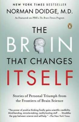 $4.89 • Buy The Brain That Changes Itself: Stories Of Personal Triumph From The  - VERY GOOD