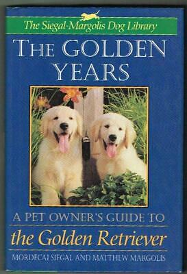The Golden Years A Pet Owners Guide To The Golden Retriever New Book • 6.95£