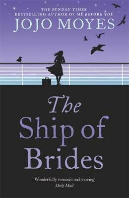 AU22.50 • Buy NEW The Ship Of Brides By Jojo Moyes Paperback Free Shipping