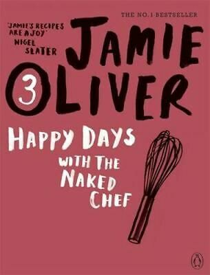AU34.95 • Buy NEW Happy Days With The Naked Chef By Jamie Oliver Paperback Free Shipping