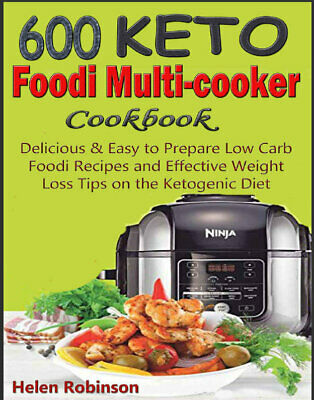 $1.99 • Buy 600 Keto Foodi Multicooker Cookbook – Delicious & Easy To Prepare  {P.D.F} 2020