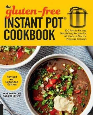 $7.92 • Buy The Gluten-Free Instant Pot Cookbook Revised And Expanded Edition: 1 - VERY GOOD