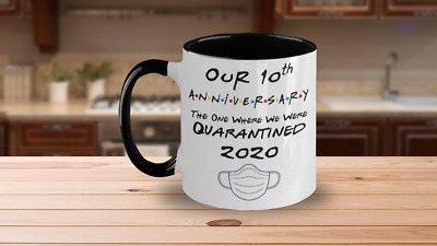 Our 10th Anniversary Quarantined 2020 Gift Mug Newlyweds For Couples Him Or Her • 15.19£