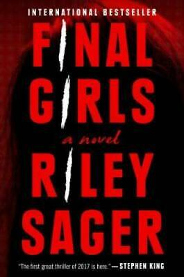 $7.83 • Buy Final Girls: A Novel - Hardcover By Sager, Riley - GOOD