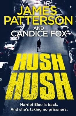 AU28.95 • Buy NEW Harriet Blue : Hush Hush By James Patterson Paperback Free Shipping