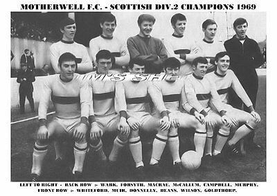 Motherwell F.c.team Print 1969  (division 2 Champions)  • 3.99£