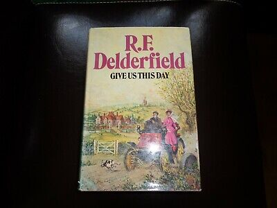 R.f.delderfield - Give Us This Day - 1973 H/b Edition • 1.50£