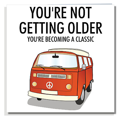 £2.99 • Buy FUNNY BIRTHDAY CARD Campervan Ideal For Mum Dad Brother Sister Husband Men C172