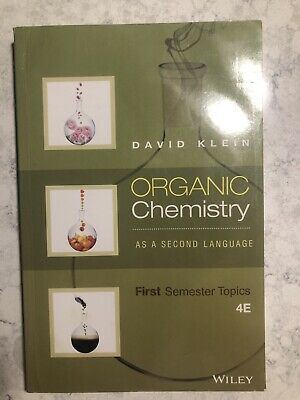 $15 • Buy Organic Chemistry As A Second Language: First Semester Topics By David R. Klein