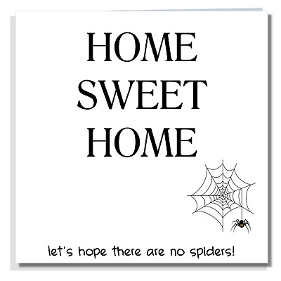 FUNNY NEW HOME CARD Ideal For Friend Men Women Male Female P013 • 2.99£
