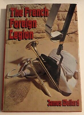 £3.19 • Buy The French Foreign Legion By James Wellard. 56