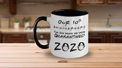 Our 10-th Anniversary Quarantined 2020 Gift Mug Newlyweds For Couples Him Or Her • 15.19£