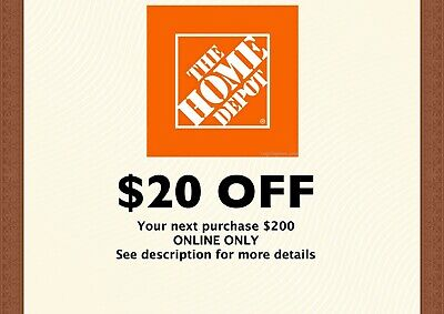 $1.55 • Buy HOME DEPOT - $20 Off $200 - 1COUPON - ONLINE ONLY  - FAST-E-DELIVERY