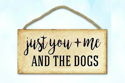 Wooden Bathroom  Plaque Just You And Me And The Dogs Wood Sign • 10.85£