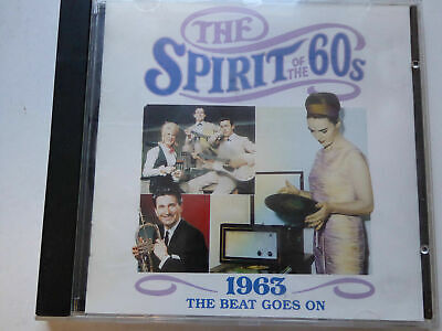 The Spirit Of The 60s - 1963 The Beat Goes On CD Time Life • 12.99£