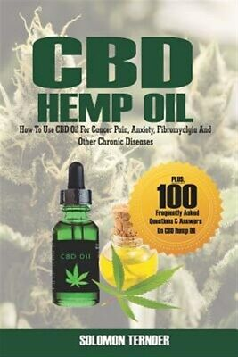 Cbd Hemp Oil : How To Use Cbd Oil For Cancer Pain, Anxiety, Fibromyalgia And ... • 15.96£