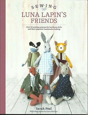 Sewing Luna Lapin's Friends By Sarah Peel NEW With Free Fabric 9781446307014 • 10.25£