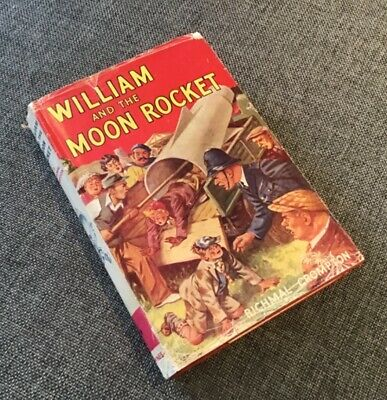 William And The Moon Rocket. Richmal Crompton. 1957 Edition • 7£