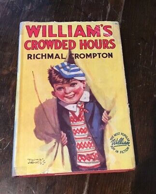 WILLIAM'S CROWDED HOURS - Crompton, Richmal. Illus. By Henry, Thomas • 12£